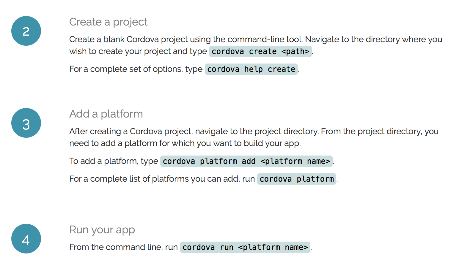Numerous plugins for every additional feature to be added on Cordova