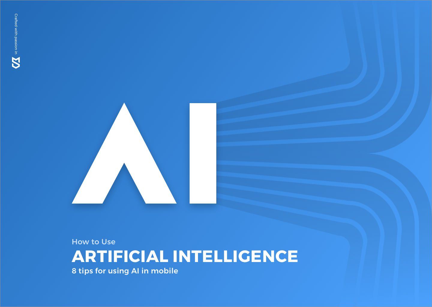 8 Tips to Use Artificial Intelligence (AI) in Mobile Apps