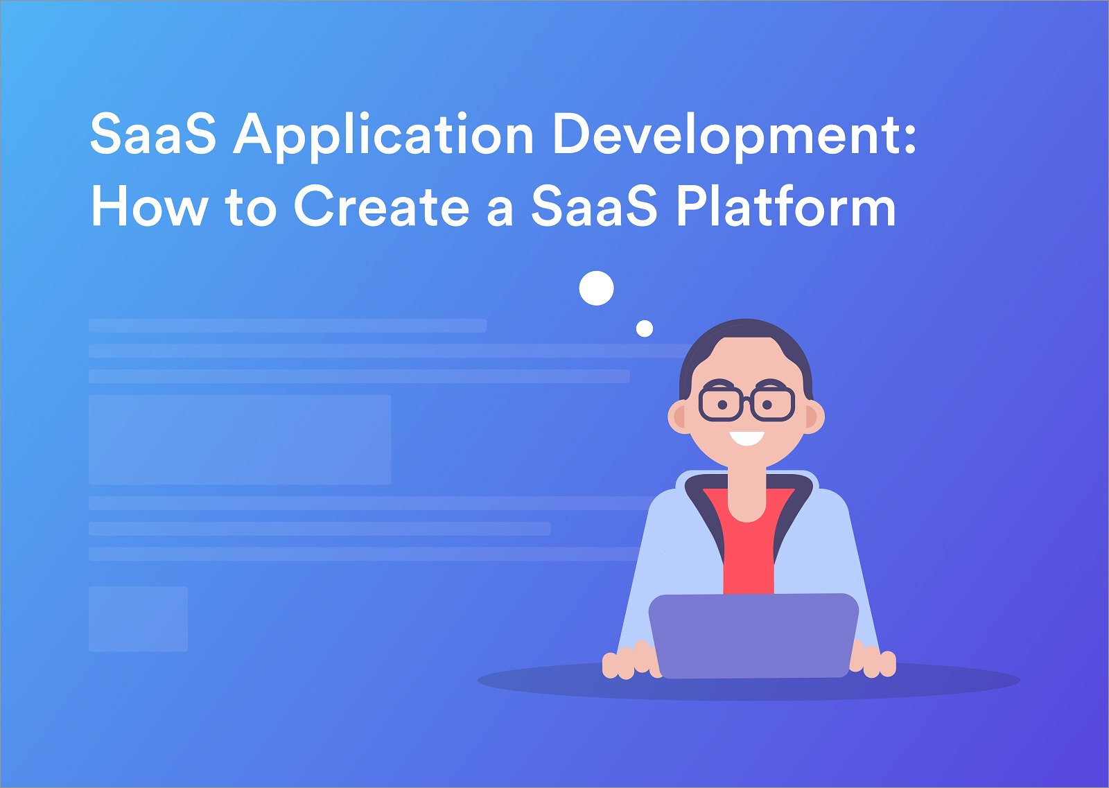 SaaS Application Development: How to Create a SaaS Platform