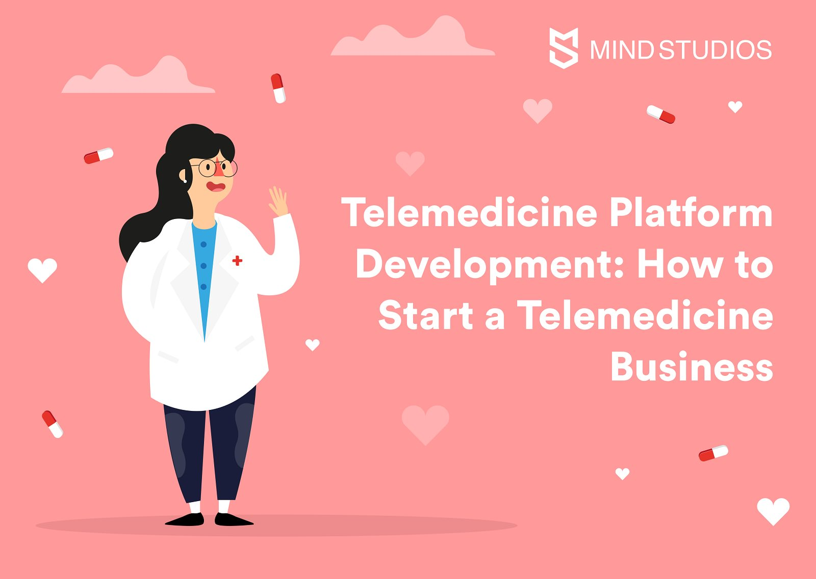 Telemedicine App Development: How to Start a Telemedicine Business