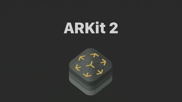 ARKit 2 for iOS