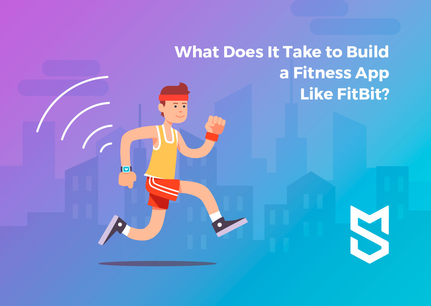 What Does It Take to Build a Fitness App Like FitBit?