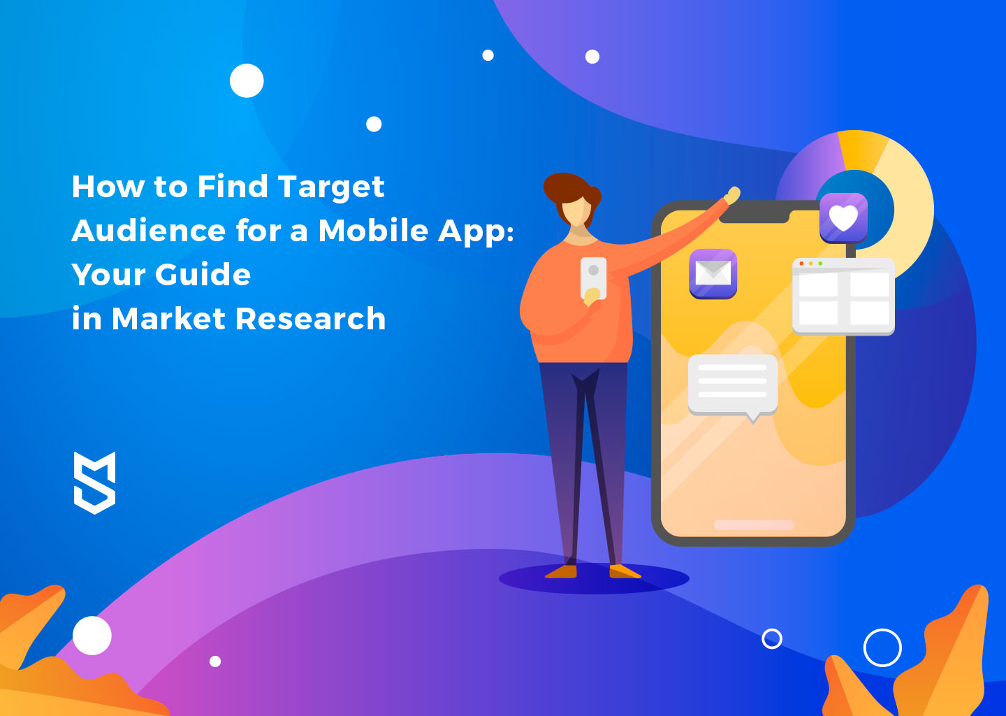 How to Find the Target Audience for a Mobile App: Your Guide to Market Research
