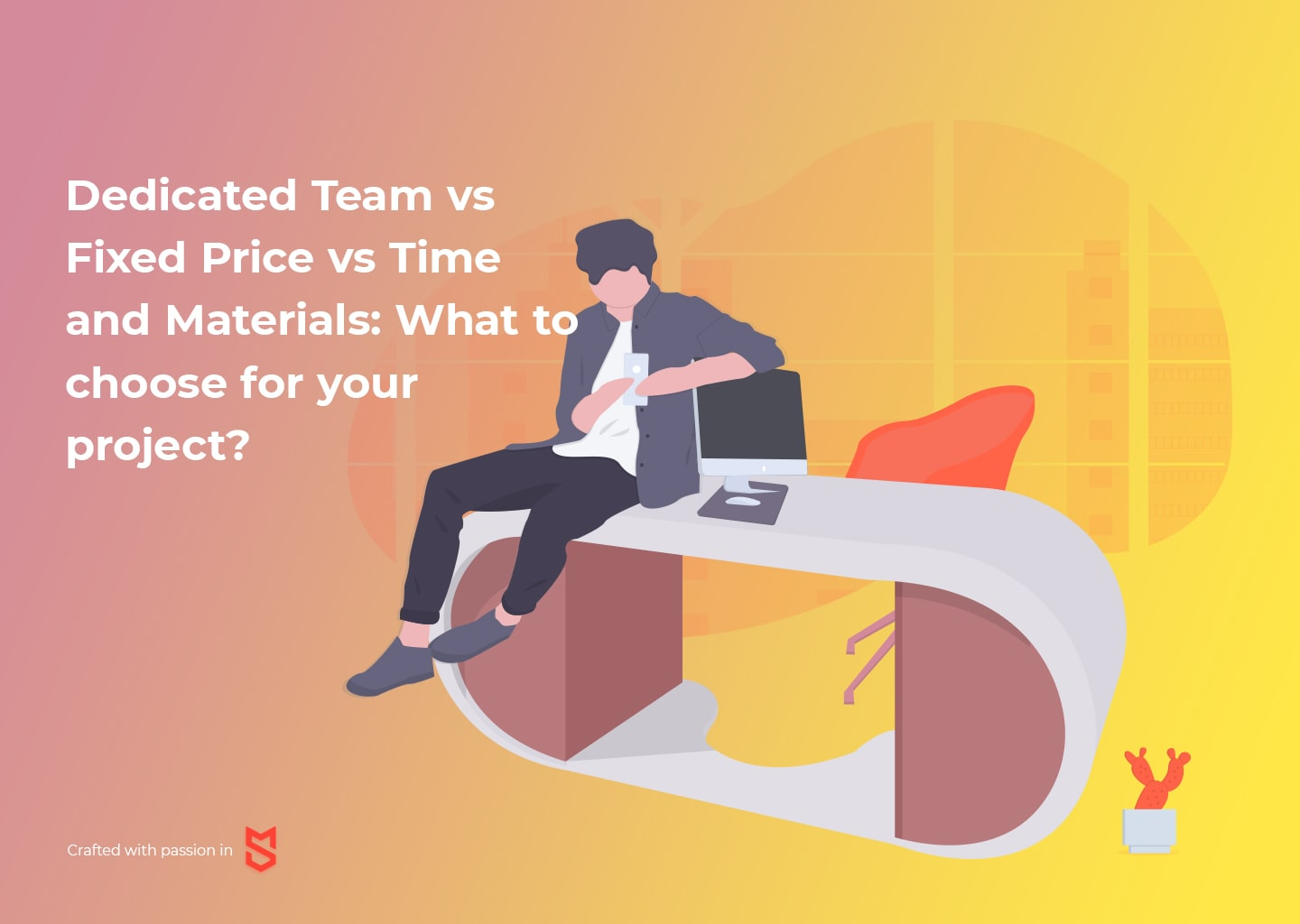 Dedicated Team vs Fixed Price vs Time and Materials: What to Choose for Your Project