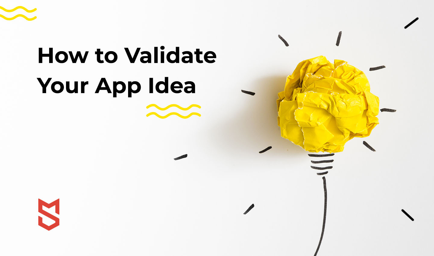 What's the Best Way to Validate your App Idea?