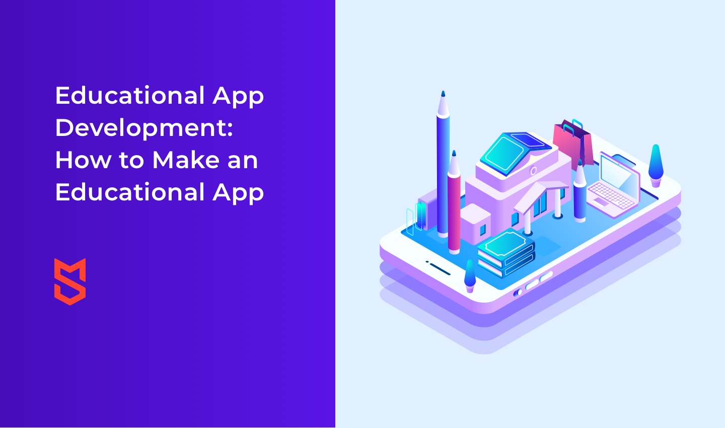 Educational App Development: How to Make an Educational App