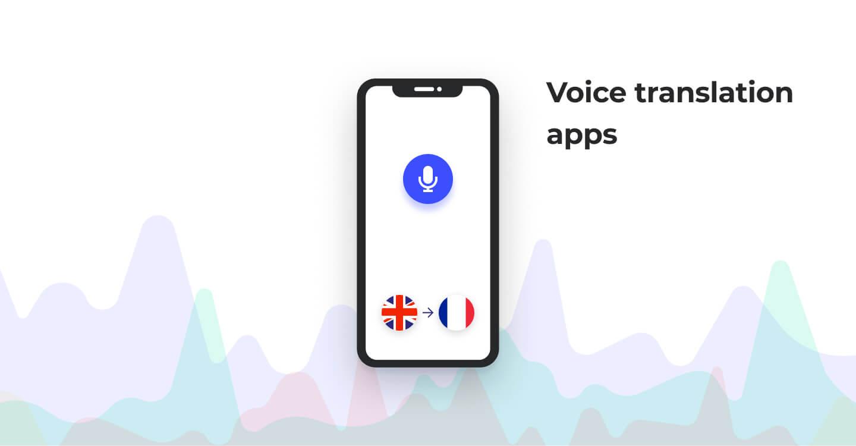 Voice translation app idea