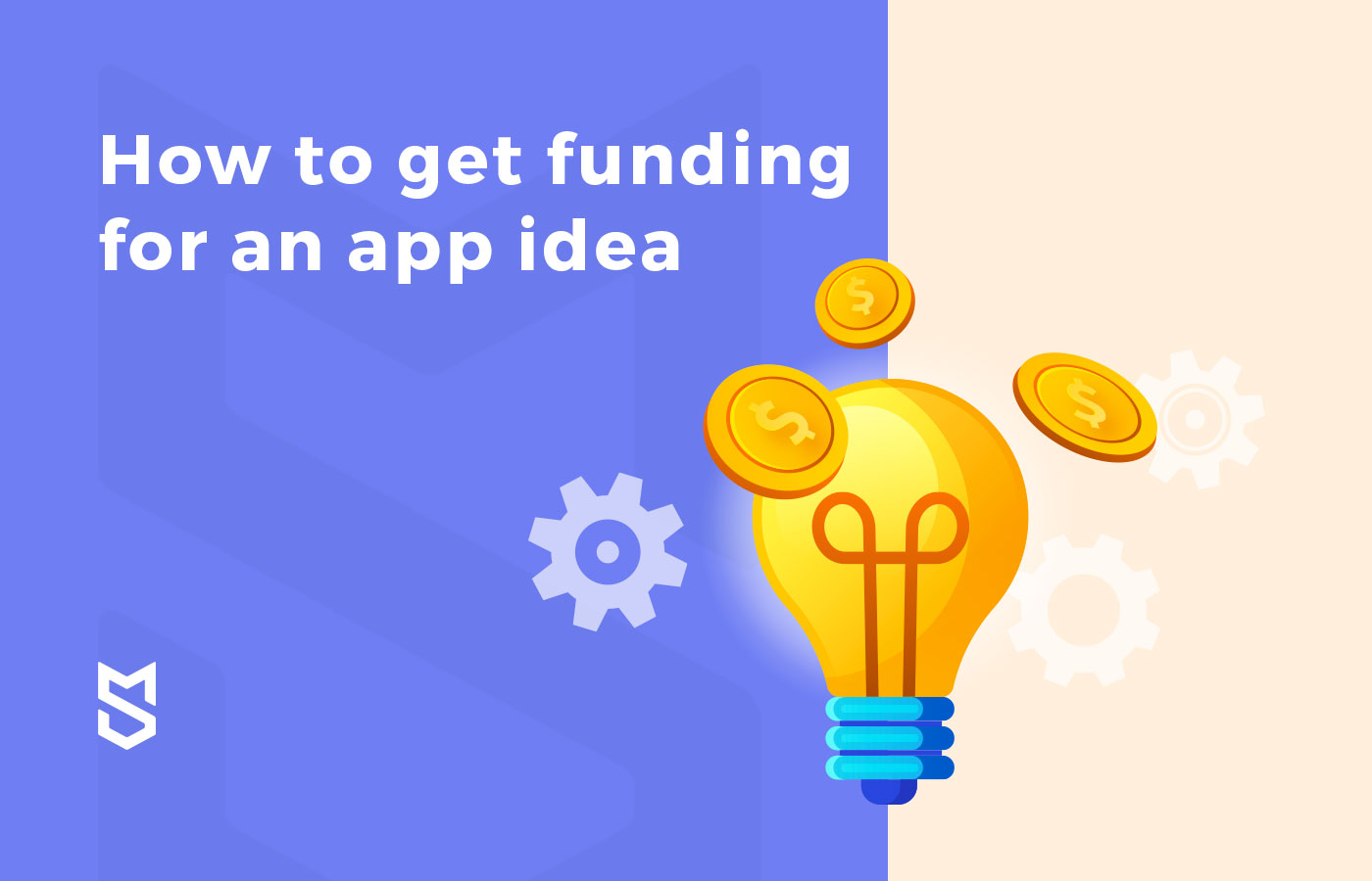 How to get funding for an app idea