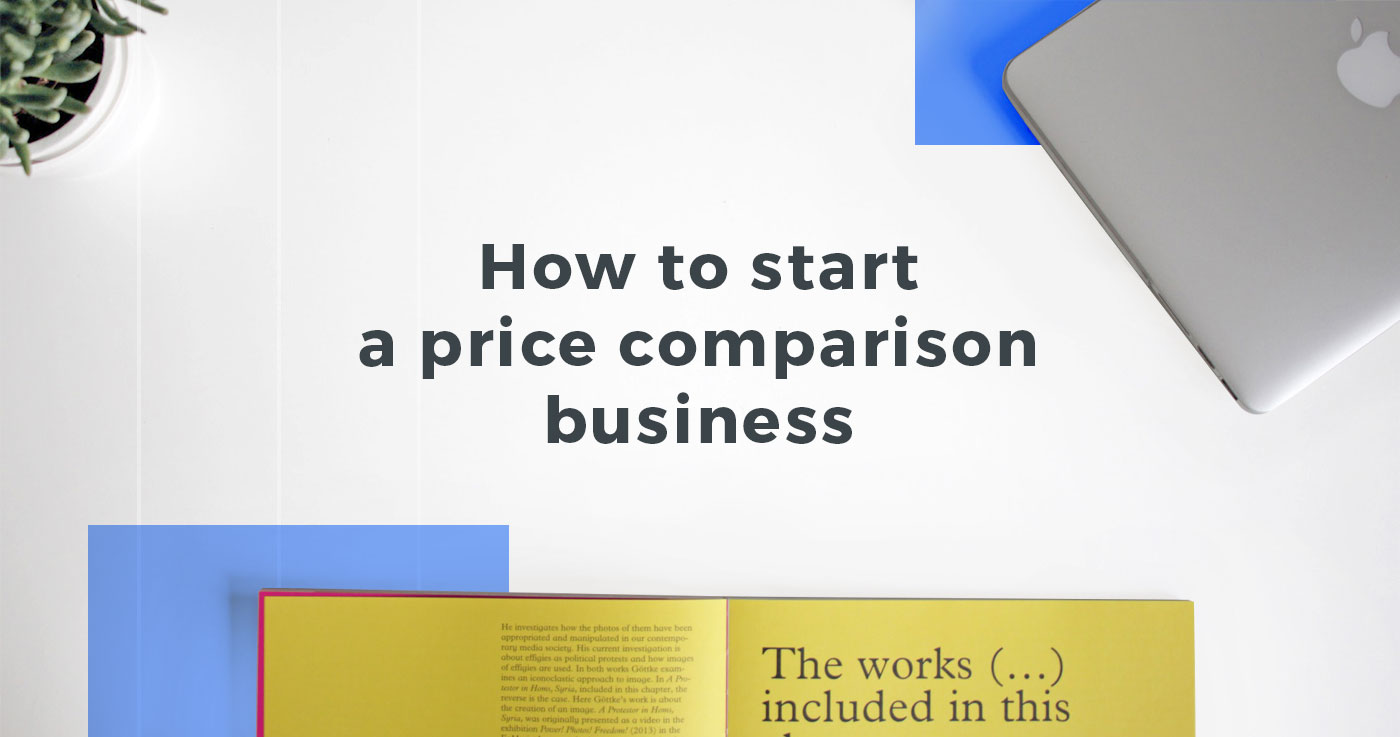 How to start a price comparison business