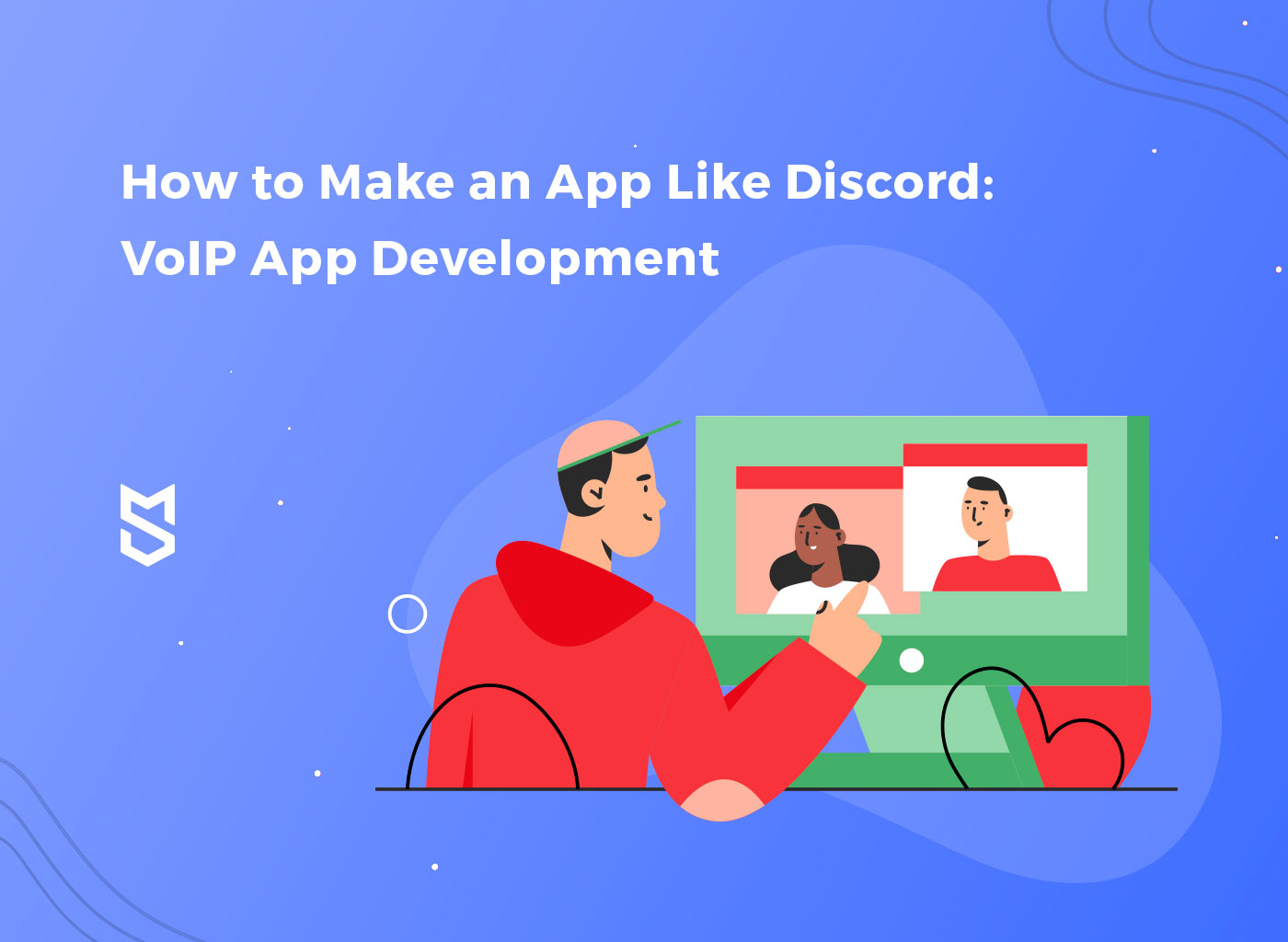 How to Make an App Like Discord: VoIP App Development - Mind Studios