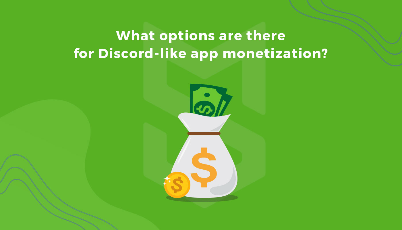 monetization for discord like apps