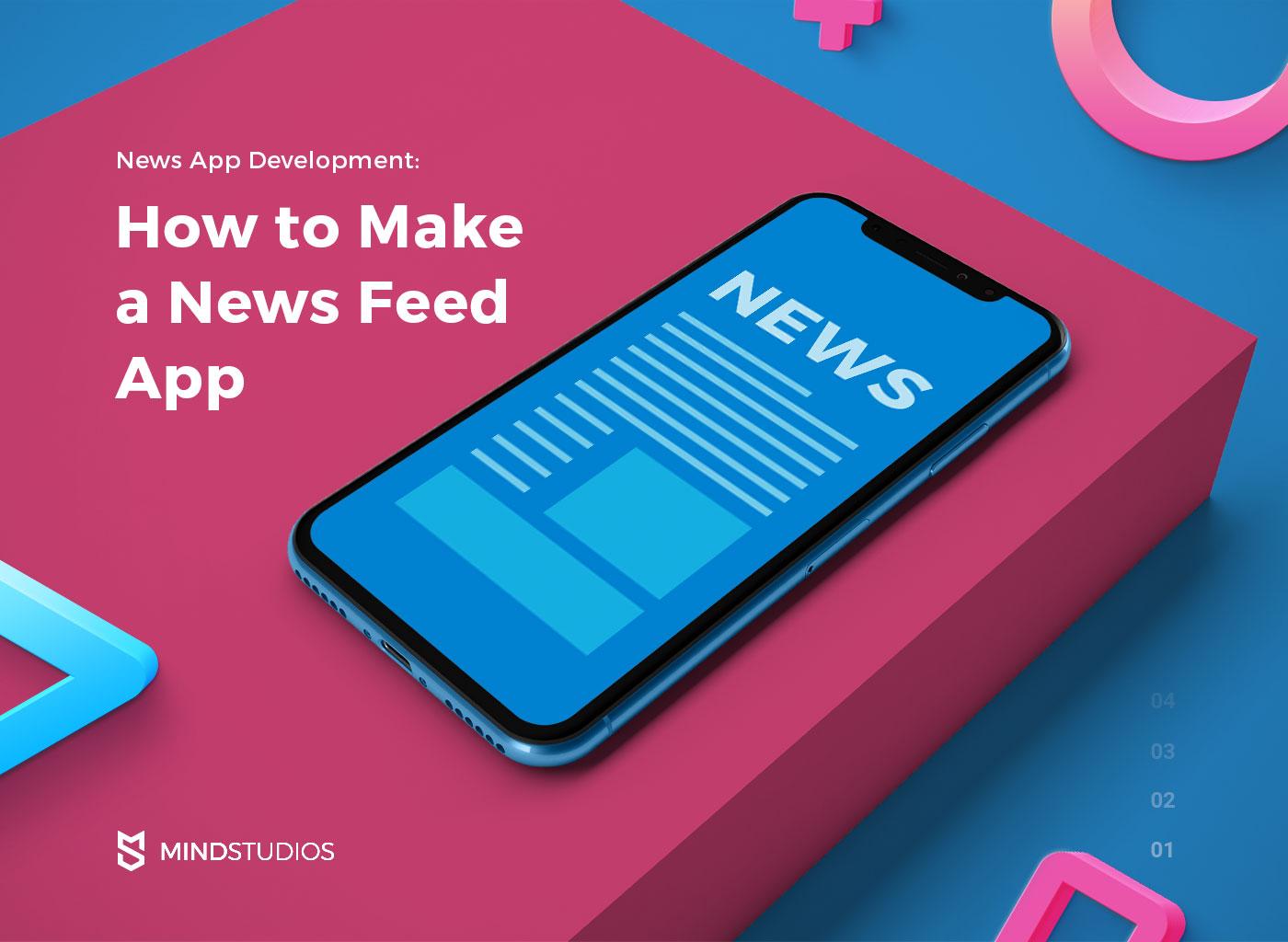 News App Development: How to Make a News Feed App
