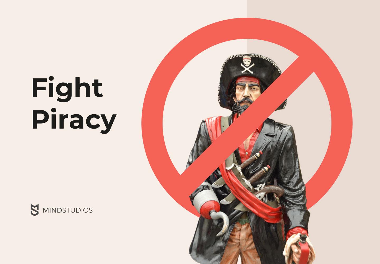 Fight piracy