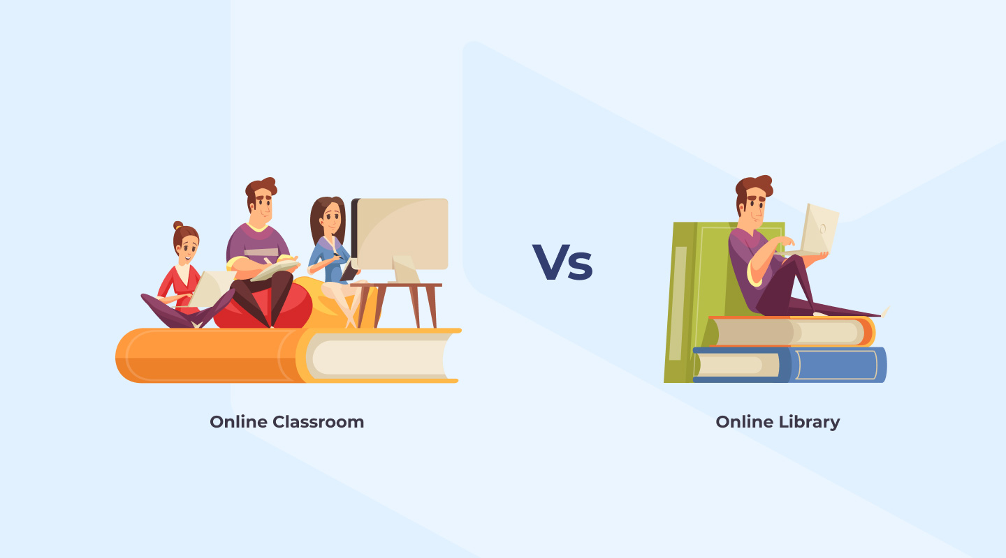 Online Classroom vs Online Library