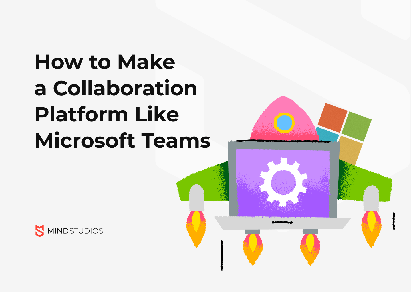 How to Make a Collaboration Platform Like Microsoft Teams