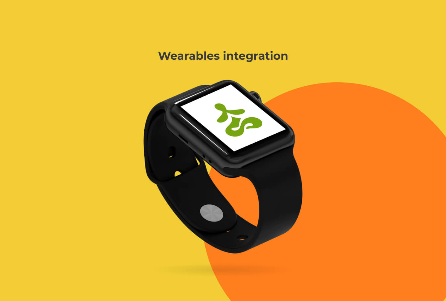 Wearables integration
