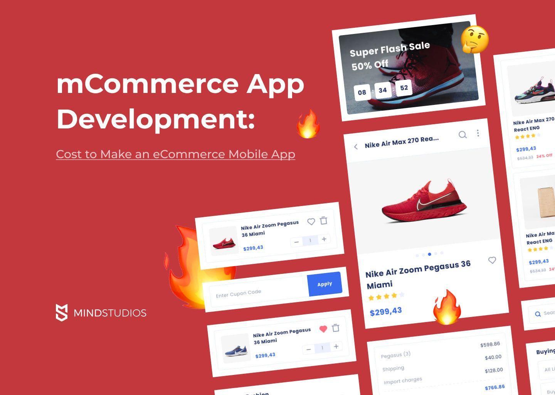 mCommerce App Development: Cost to Make an eCommerce Mobile App