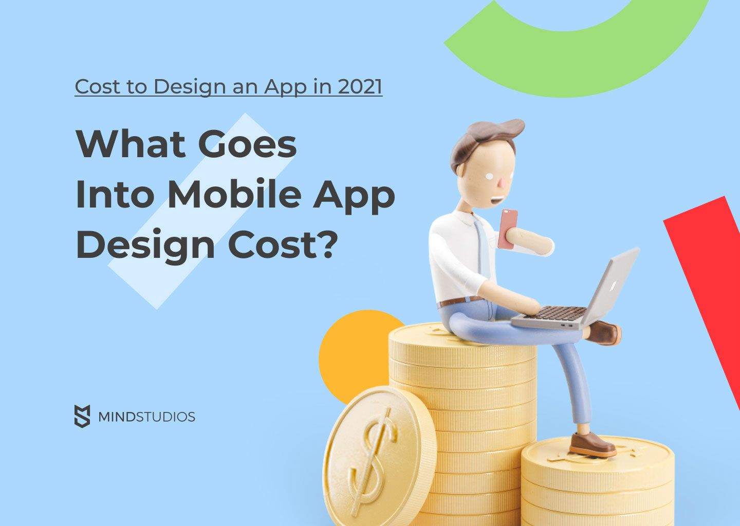 Cost to Design an App in 2021: What Goes into the Cost of Mobile App Design?