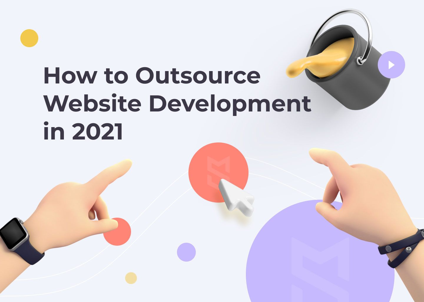 How to Outsource Website Development in 2021