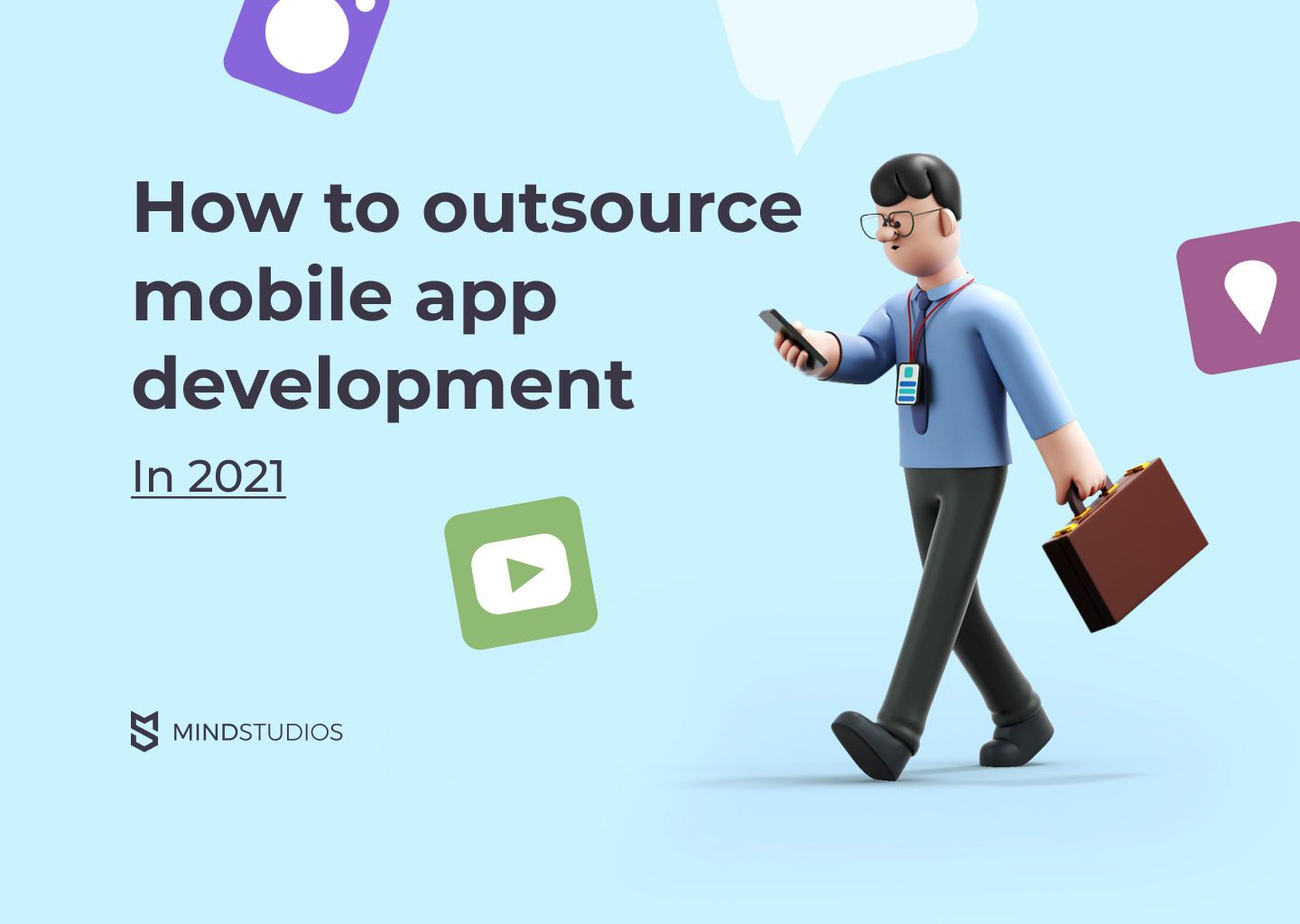 How to Outsource Mobile App Development in 2021