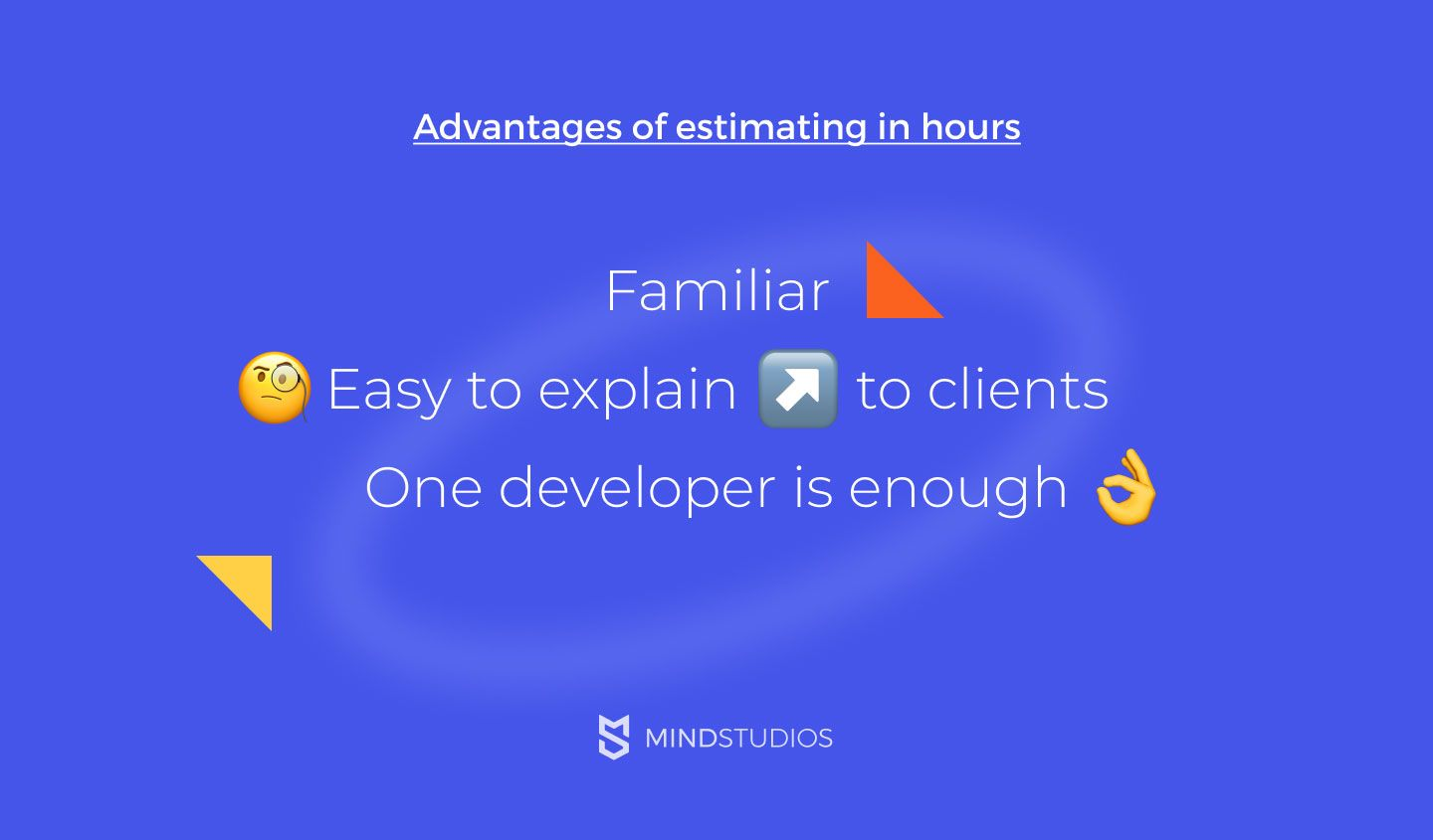 Advantages of estimating in hours