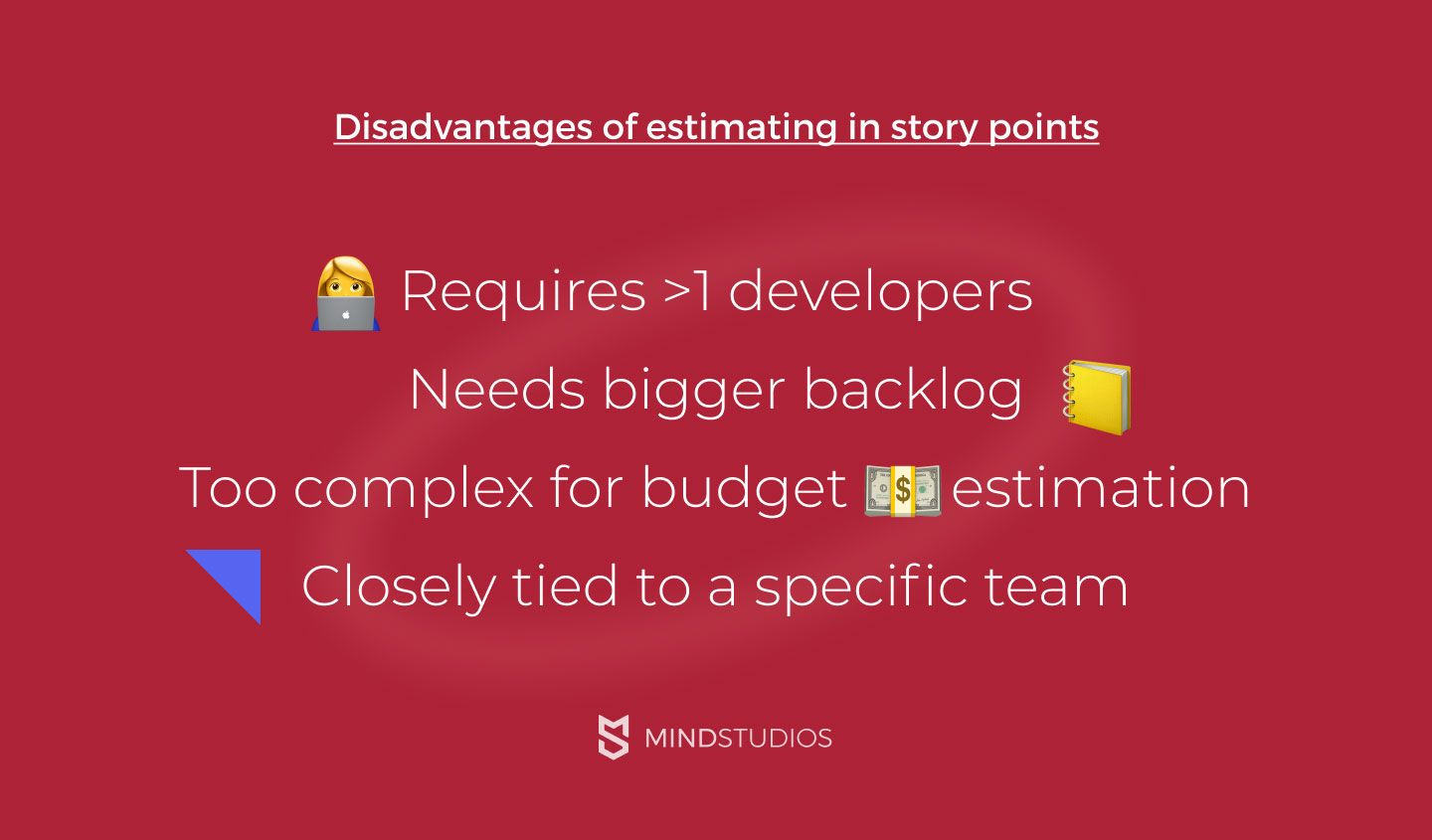 Disadvantages of estimating in story points