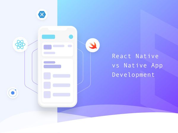 Comparison: React Native vs Native App Development