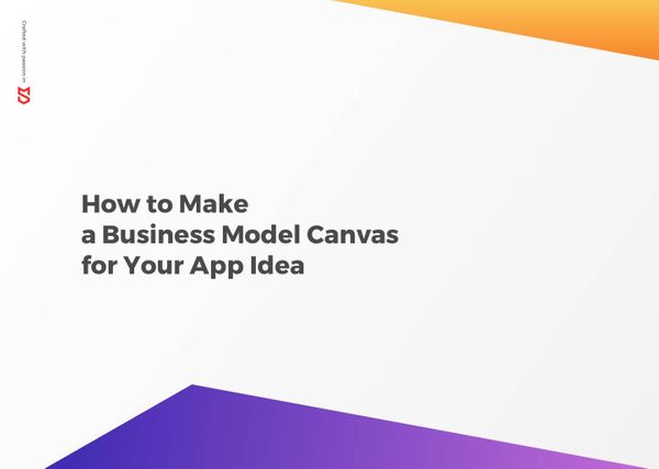 How to Make a Business Model Canvas for Mobile App Idea