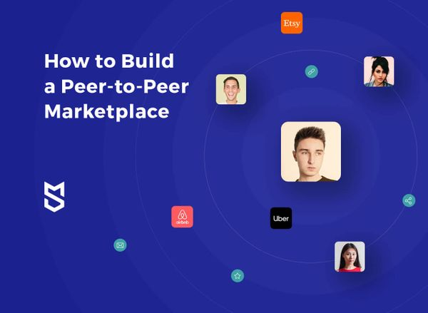 How to Build a Peer-to-Peer (P2P) Marketplace Website