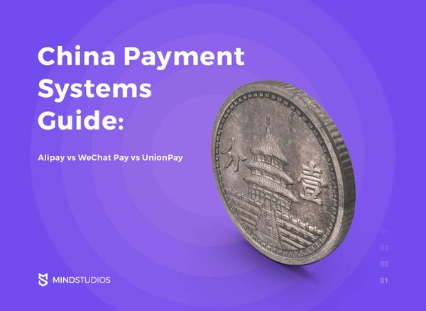 China Payment Systems Guide: Alipay vs WeChat Pay vs UnionPay