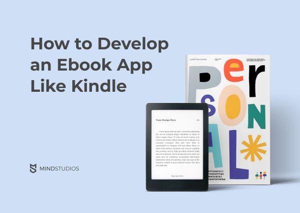 How to Develop an Ebook App Like Kindle