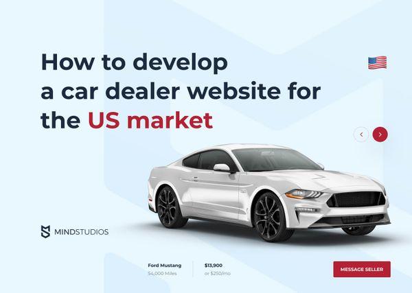 How to Develop a Car Dealer Website for the US Market