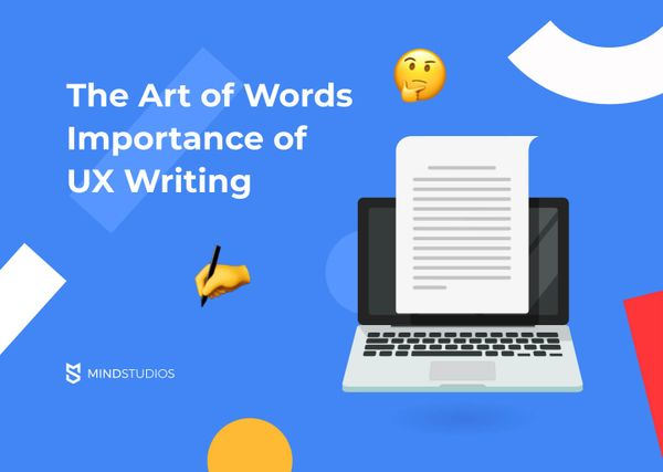 The Art of Words, or the Importance of UX Writing
