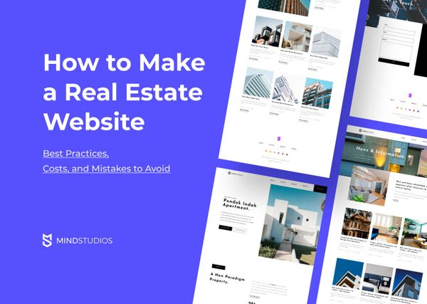 How to Make a Real Estate Website — Best Practices, Costs, and Mistakes to Avoid