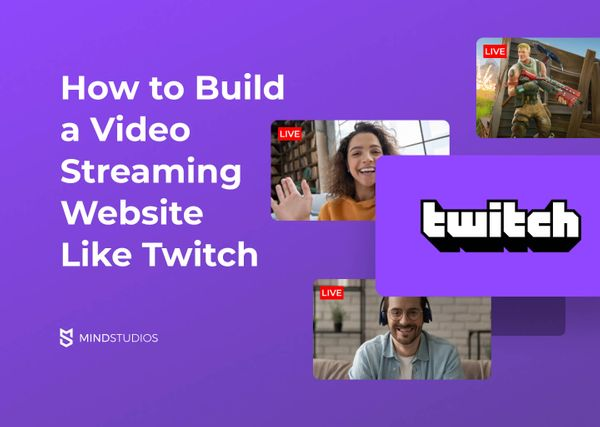 How Much Does It Cost to Build a Streaming Website Like Twitch.tv?